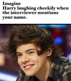 Harry Chuckling at Your Name Imagine