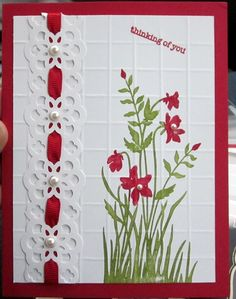 Love the ribbon threading red flower lace Making Greeting Cards, Greeting Cards Handmade, Cool Cards, Diy Cards, Embossed Cards, Stamping Up Cards, Card Making Inspiration, Sympathy Cards, Paper Cards