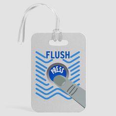 Flush - Luggage Tag