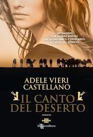 Romance and Fantasy for Cosmopolitan Girls: Presentazione 'Il canto del deserto' di Adele Vier...