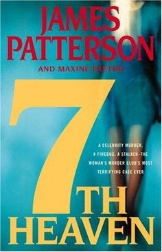 Women's Murder Club: Heaven No. 7 by James Patterson and Maxine Paetro Hardcover) for sale online James Patterson, Heaven Book, 7th Heaven, I Love Books, Great Books, Books To Read, I Love Reading, Club, Book Authors