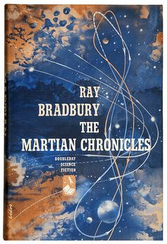 The Martian Chronicles, Ray Bradbury ((First edition, 1950), cover art by Arthur Lidov