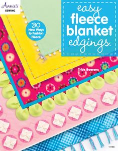 """Read """"Easy Fleece Blanket Edgings 30 New Ways to Fashion Fleece"""" by Trice Boerens available from Rakuten Kobo. Simple designs for creating elegant blanket edgings When it comes to making blankets, are you all tied up in knots? Fleece Crafts, Fleece Projects, Fabric Crafts, Kid Projects, Fleece Blanket Edging, Make Blanket, Flannel Blanket, No Sew Blankets, Fleece Baby Blankets"""