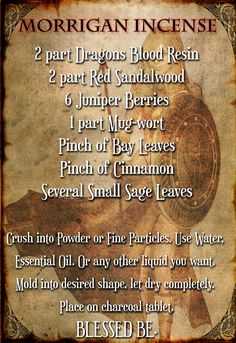 Morrigan Goddess Incense - Pagan and the Occult - Make your own Incense to honor the Dark Goddess. Witchcraft Spell Books, Green Witchcraft, Dragons Blood Incense Uses, Homemade Incense, How To Make Incense, Nature Witch, Sweet Magic, Witch Quotes, Occult Symbols