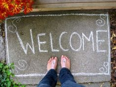 Chalk Welcome Mat: Your kids can create this. Personalize it for expected guests: Change it according to the holiday or season, do it for fun! This is utterly a California kind of thing to do!