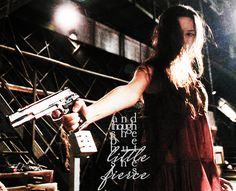 Though she be but little, she is fierce. Describes River Tam so well!