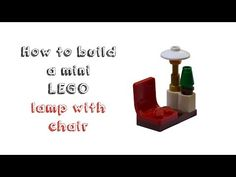 How to build a mini LEGO lamp with chair