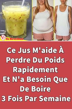 Utilisez ce jus 3 fois par semaine pour vous aider à comment perdre du poids naturellement et efficacement. #perdredupoids #commentperdredupoids #viemerveilleuse #astucepourperdredupoids #commentperdredupoidsnaturellement #boissonpourperdredupoids Weight Loss Water, Easy Weight Loss, Healthy Weight Loss, Fat Loss Drinks, Fat Burning Detox Drinks, Remove Belly Fat, Lose Belly Fat, Help Losing Weight, How To Lose Weight Fast