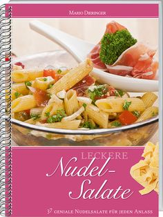 """Sommerlich """"leckere Nudelsalate"""" aus dem LV Buch Verlag!"""