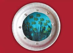 Paper Plate Porthole. I think this is one of the cutest ideas ever. Search for the underwater treasure, great for party craft.