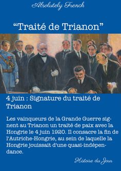 #4juin #June4th #Traité #Trianon #StoryOfTheDay #Story #HistoireDuJour #Histoire #Learn #French  #AbsolutelyFrench