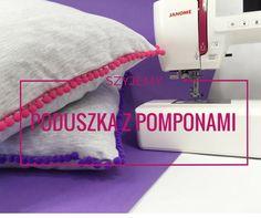 Jak uszyć dresową poduszkę z pomponami?