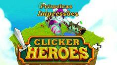 Clicker Heroes - Primeiras Impressões