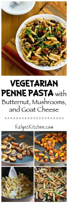 The goat cheese adds just the right flavor boost to this delicious Vegetarian Penne Pasta with Butternut Squash, Mushrooms, and Goat Cheese, perfect for a Meatless Monday dish! [KalynsKitchen.com]