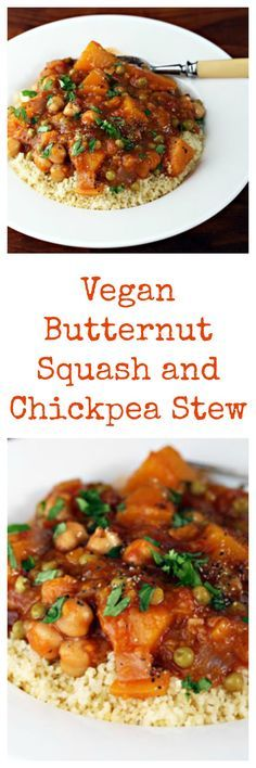 Butternut squash and chickpea stew, not just for vegans! From The Perfect Pantry. Omit peas