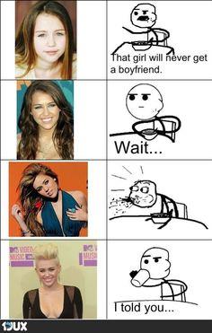 That girl will never got a boyfriend