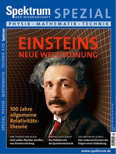 Einsteins neue Weltordnung - Spektrum der Wissenschaft Spezial Physik-Mathematik-Technik 4/2015 - Spektrum der Wissenschaft