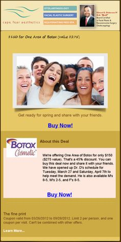 In just two weeks, 96 people redeemed coupons for the Botox treatments, for total revenue of $14,440. In just one week, 50 coupons were redeemed for the laser treatments, earning the spa $8750.