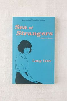Shop Sea of Strangers By Lang Leav at Urban Outfitters today. We carry all the latest styles, colors and brands for you to choose from right here. I Love Books, New Books, Good Books, Books To Read, Lang Leav Books, Yoga Meditation, Love And Misadventure, Stranger Quotes, Bloom Book