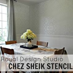 Dining Room Transformation with Royal Design Studio's Chez Sheik Stencil - Mad in Crafts