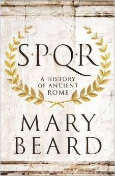 """New book: nonfiction work by classist Mary Beard on the history of Rome as """"a sweeping, revisionist history of the Roman Empire…"""" Got Books, Books To Read, Wall Street Journal, Best History Books, British Books, Rome Antique, Roman History, Greek History, What To Read"""