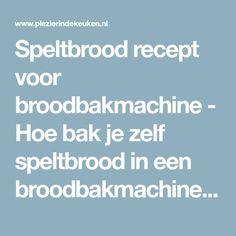 Bread Machine Recipes, Bread Recipes, Home And Garden, Website, Health, Diy, Decor Ideas, Mood, Bricolage
