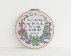 Even duct tape can't fix stupid, but it can muffle the sound counted cross stitch xstitch funny Insult pattern pdf