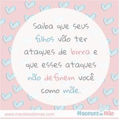 Frases de Mãe - Mom quotes - Mother Frases Instagram, Maternity, Humor, Quotes, Baby, Inspiration, Life, Printables, Words