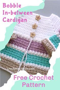 Free crochet bobble in-between baby cardigan on crochetncreate. #freecrochetbabypattern #freecrochetbabycardigan