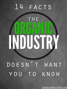 Confused yet?   Before you spend another dollar on organic food, read these 14 facts the organic industry doesn't want you to know, including the fact that there ARE pesticides on organic produce! You'll be surprised to see what else is hidden in your food! :: DontWastetheCrumbs.com