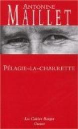 Pélagie-la-charrette par Antonine Maillet