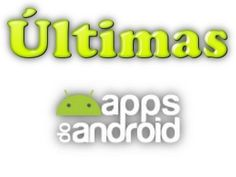 Últimas ~ Apps do Android
