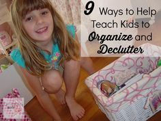 9 ways to help teach kids to organize and declutter. Summer is a great time to start this!
