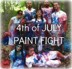 Fourth of July Paint Fight Party! #Patriotic