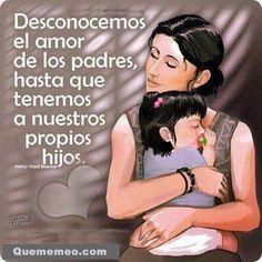 Desconocemos el amor de los padres