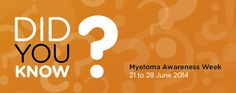 June 21-28 is Myeloma Awareness Week. Go to www.healthaware.org for link to more information. June, Company Logo