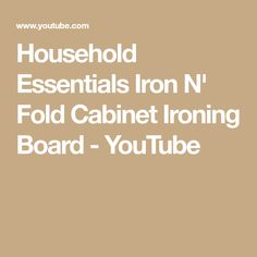 Household Essentials Iron N' Fold Cabinet Ironing Board - YouTube