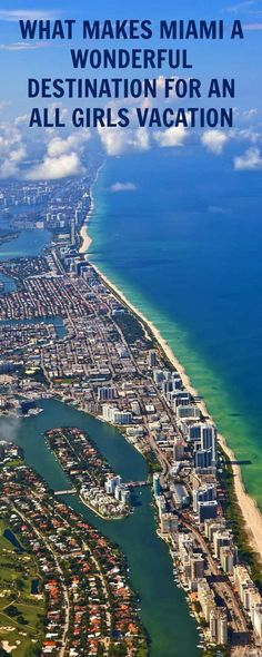 WHAT MAKES MIAMI A WONDERFUL DESTINATION FOR AN ALL GIRLS VACATION