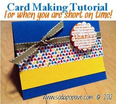 This is a great card to make when you are short on time because it is so quick and easy. #cardmaking
