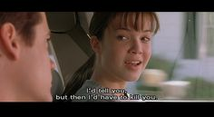 lol I never understood why she said this to him, but it's funny. LOVE this movie!!