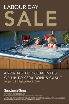 """Sundance® Spas Labour Day Sale On Now!! #hottubs #spas """"Someday.."""" Is NOT a day of the week! Sundance® Spas Labor Day sale is here! Save on our 2014 floor models and recieve $800 cash back on your relaxation device! Visit The Sundance Spa Stores For Details. http://www.thesundancespastore.com/locations"""