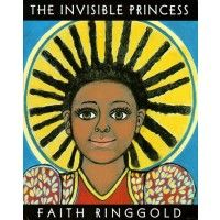 The Invisible Princess...A Mighty Girl's top pick of books starring Independent Princesses. These princesses are smart, daring, and aren't willing to wait around to be rescued