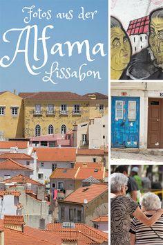 Lissabon Fotos aus der Alfama – Pin für Pinterest
