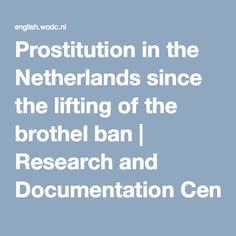 Prostitution in the Netherlands since the lifting of the brothel ban Netherlands, Amsterdam, Centre, Dutch Netherlands, Holland, The Netherlands