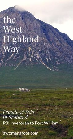 Your detailed guide to solo (female) hiking the famous West Highland Way in Scotland! awomanafoot.com | Women hikers | Hiking trails for women | Solo hiking in Scotland | inverarnan | Inveroran | Scottish Highlands | Britain #scotlandtravel
