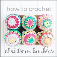 crochet christmas baubles with a tutorial from Periscope