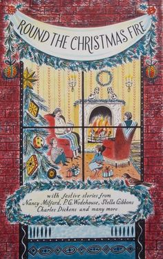 """Round the Christmas Fire"" by Emily Sutton, 2013 (Book jacket commissioned by Random House Vintage Classics)"