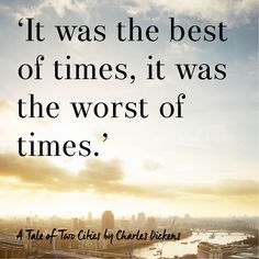 Best first lines from books- A Tale Of Two Cities by Charles Dickens