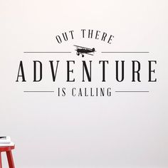 Adventure is Calling Quote - Wall Decal//