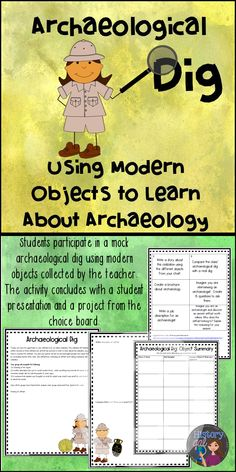 During, this activity, students participate in a mock archaeological dig using modern objects supposedly left behind by an extinct civilization. While completely fictional, this activity helps students understand the work of archaeologists in discovering the ancient civilizations we will soon be learning about.